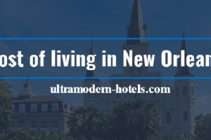 Cost of living in New Orleans in 2018