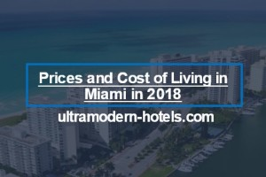 Prices and Cost of Living in Miami in 2018