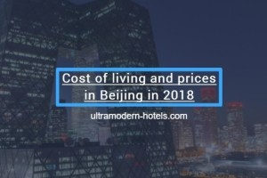 Cost of living and prices in Beijing in 2018