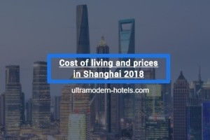 Prices in Shanghai in 2018: food, transport, apartment rental, hotels