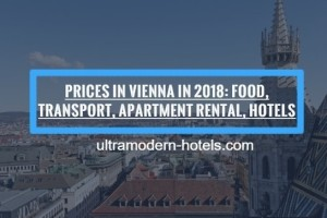 Prices in Vienna in 2018: food, transport, hotels