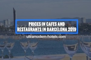 Prices for food in Barcelona in 2019: cafes, restaurants