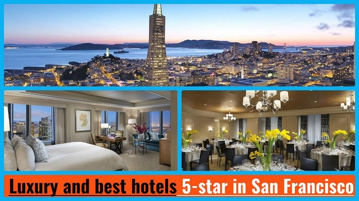 TOP 5. Luxury And Best Hotels 5-star In San Francisco