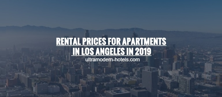 rental prices of apartments and studios in los angeles in 2019. Black Bedroom Furniture Sets. Home Design Ideas
